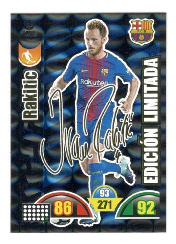 ¡¡¡ Firmada !!! RAKITIC edición LIMITADA Adrenalyn 2017 2018
